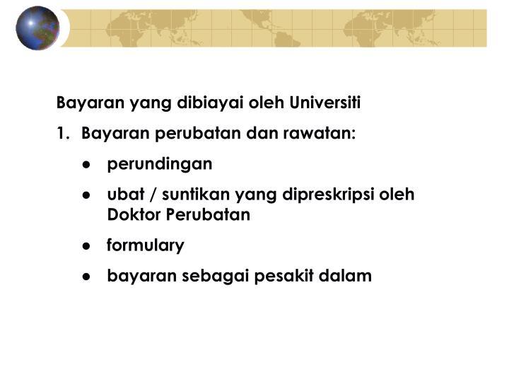 Bayaran yang dibiayai oleh Universiti
