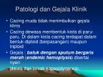 patologi dan gejala klinik