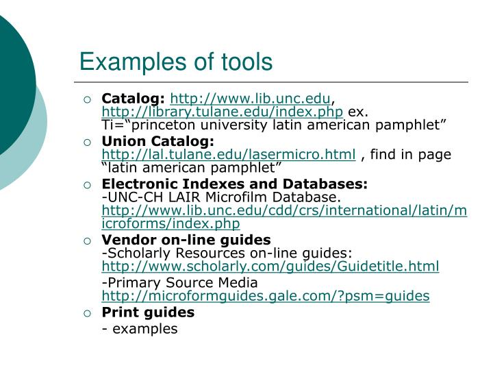Examples of tools