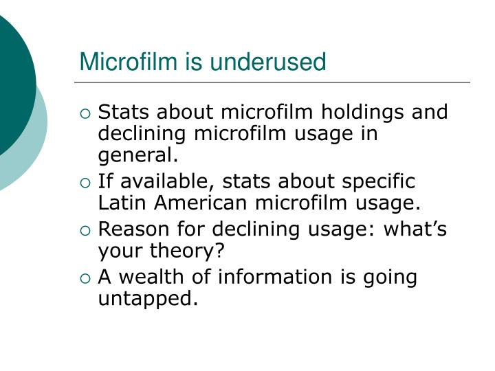 Microfilm is underused