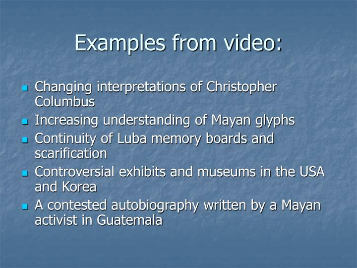 Examples from video: