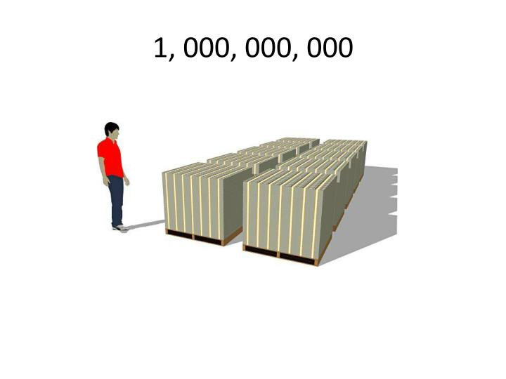 1, 000, 000, 000