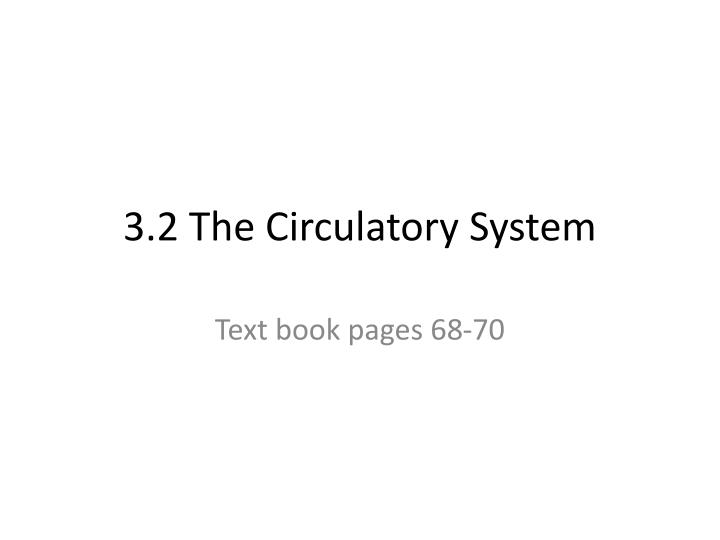 3 2 the circulatory system