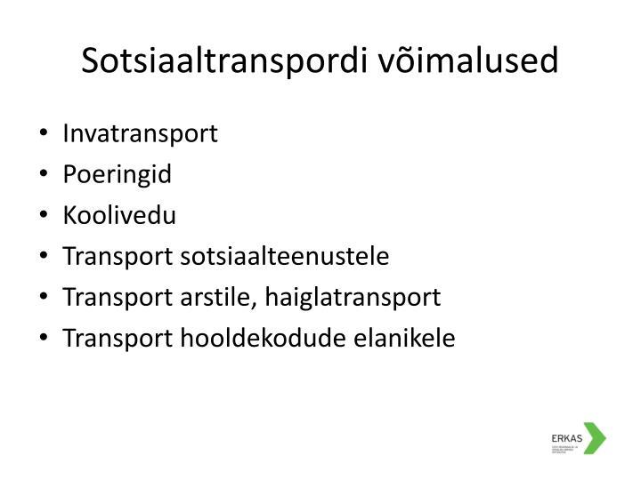 Sotsiaaltranspordi võimalused