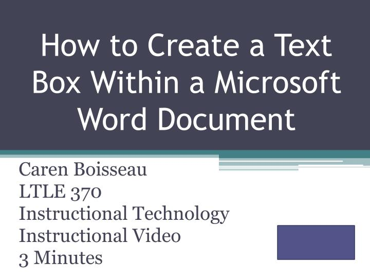 How to create a text box w ithin a microsoft word document