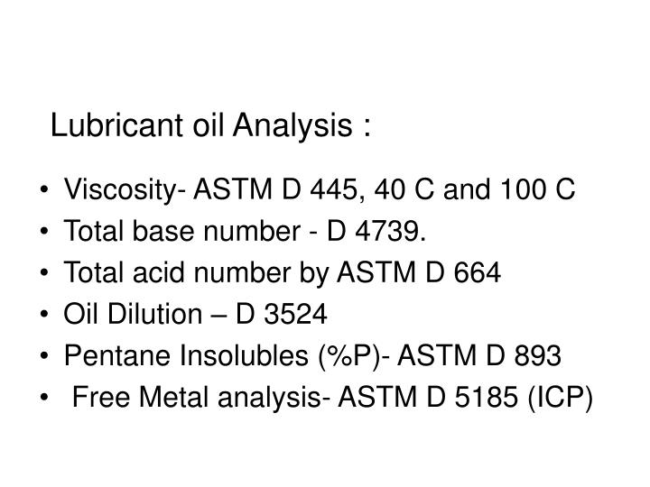 Lubricant oil Analysis :