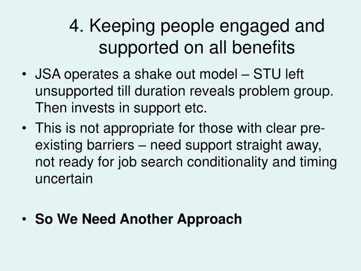 4. Keeping people engaged and supported on all benefits
