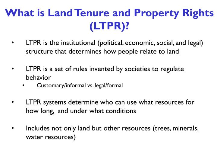 What is Land Tenure and Property Rights (LTPR)?