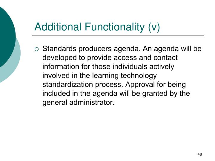 Additional Functionality (v)