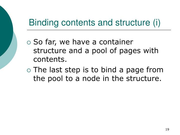 So far, we have a container structure and a pool of pages with contents.