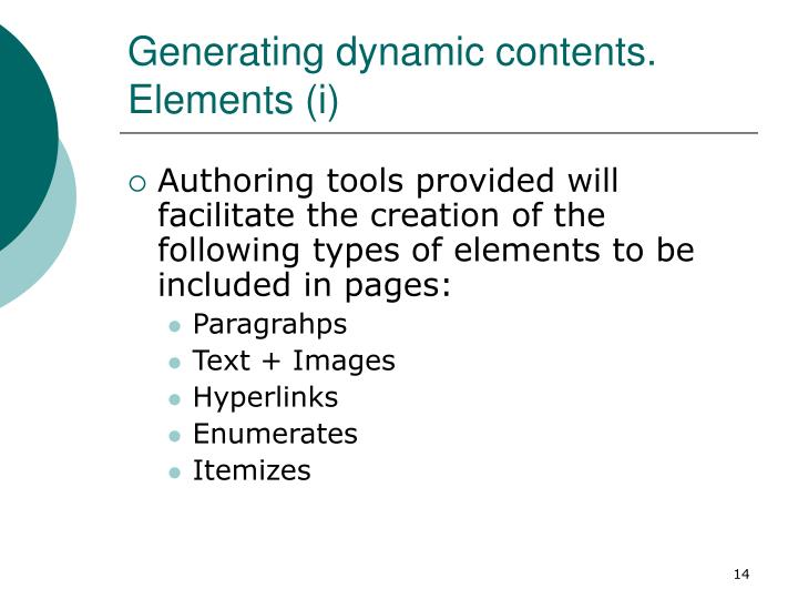 Generating dynamic contents. Elements (i)