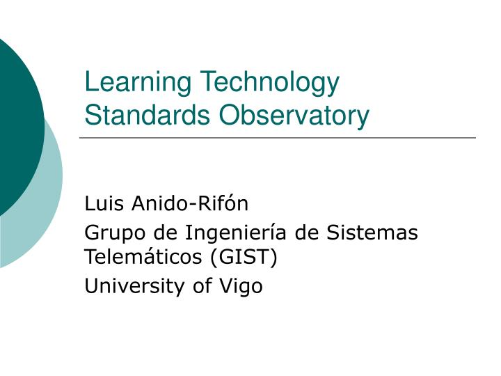 Learning technology standar d s observatory