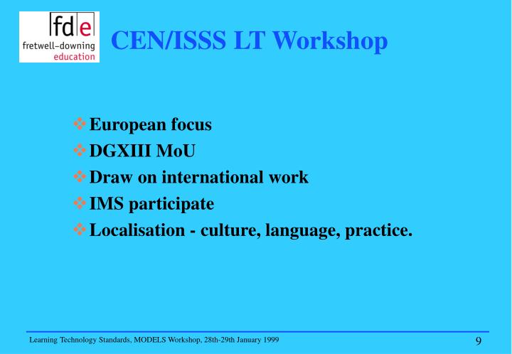 CEN/ISSS LT Workshop