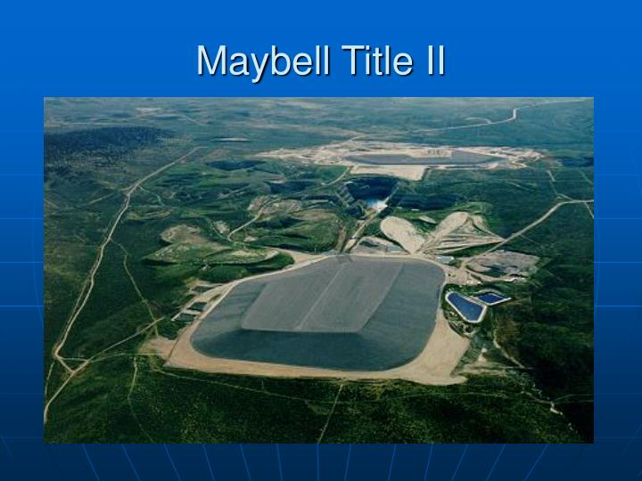 Maybell title ii