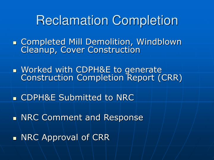 Reclamation Completion
