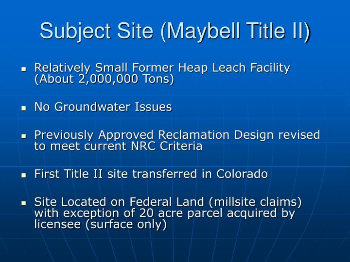 Subject site maybell title ii