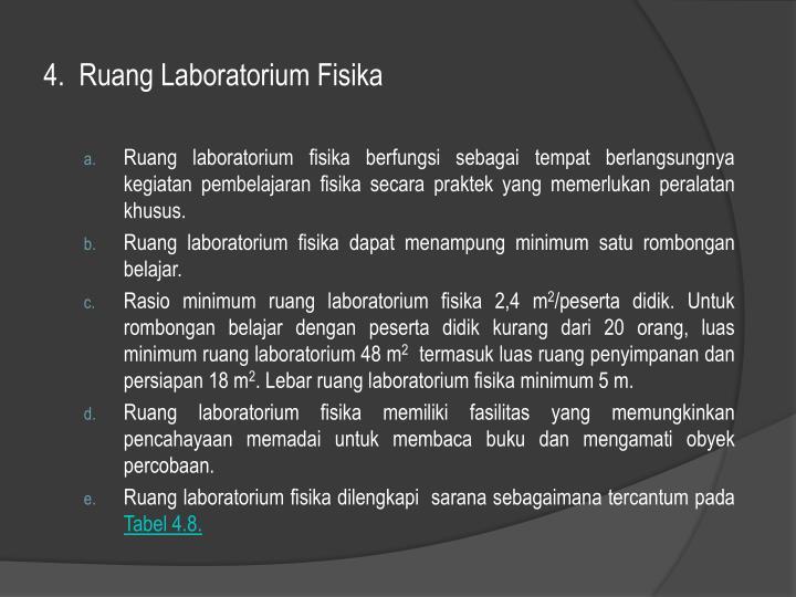 4.  Ruang Laboratorium Fisika