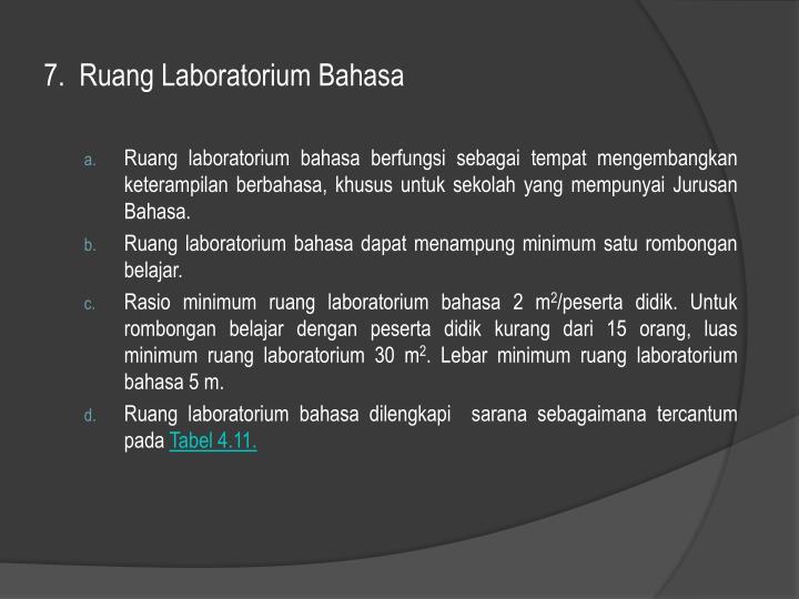 7.  Ruang Laboratorium Bahasa