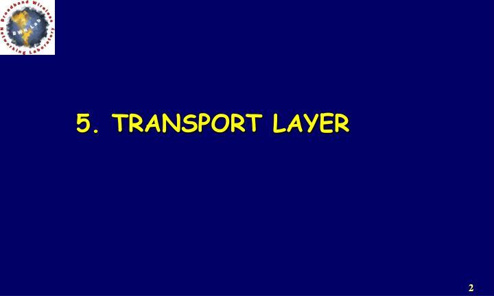 5. TRANSPORT LAYER