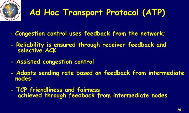 Congestion control uses feedback from the network;