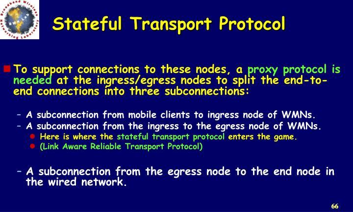 Stateful Transport Protocol
