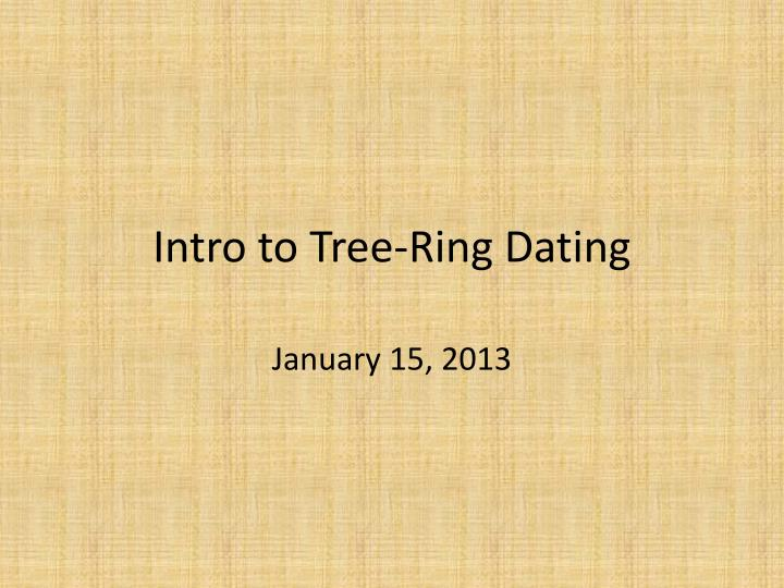 Intro to tree ring dating