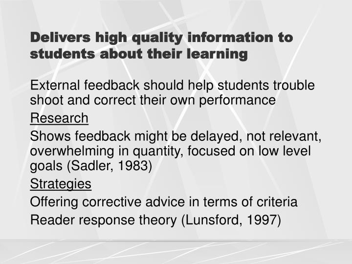 Delivers high quality information to students about their learning