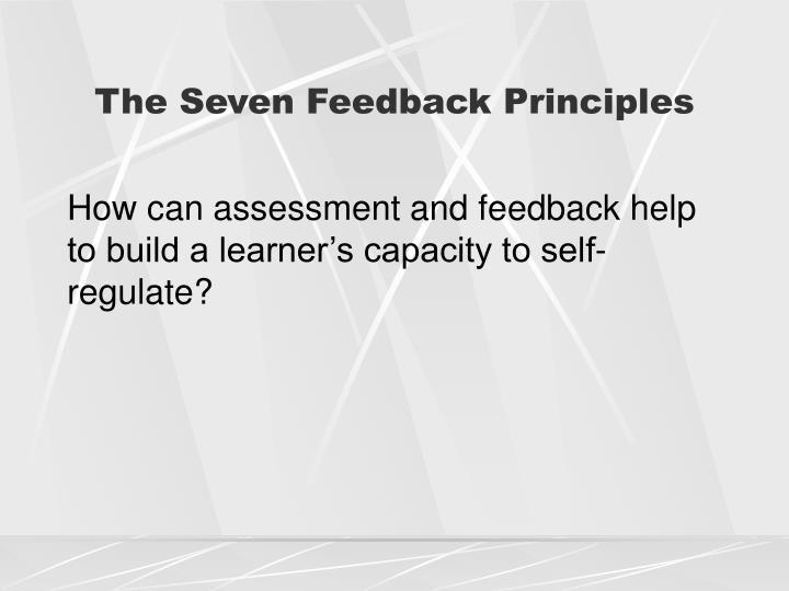 The Seven Feedback Principles