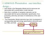 c admos d presentation user interface desig n 1