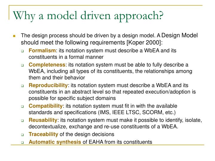 Why a model driven approach?