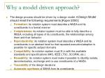 why a model driven approach