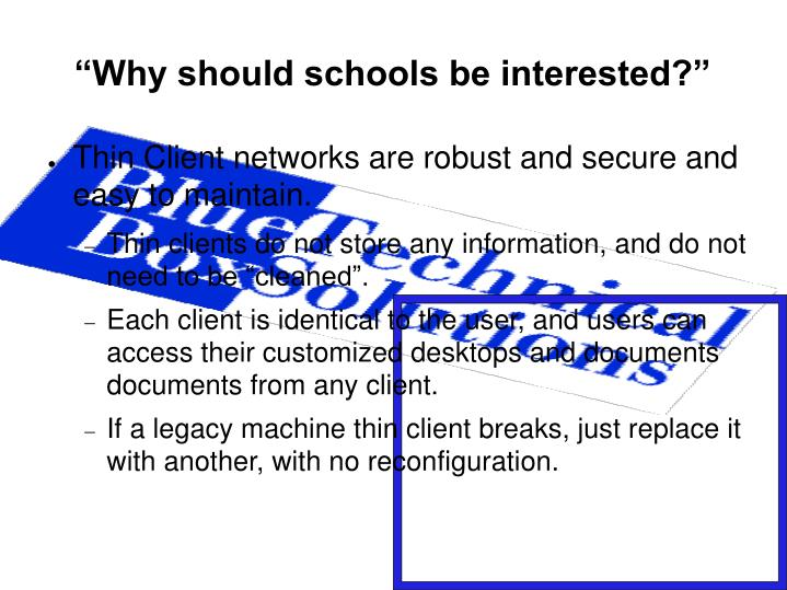 """Why should schools be interested?"""