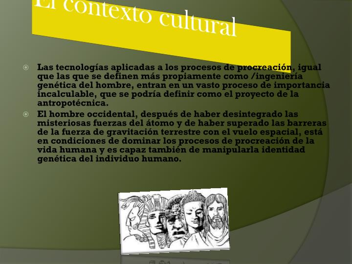 El contexto cultural