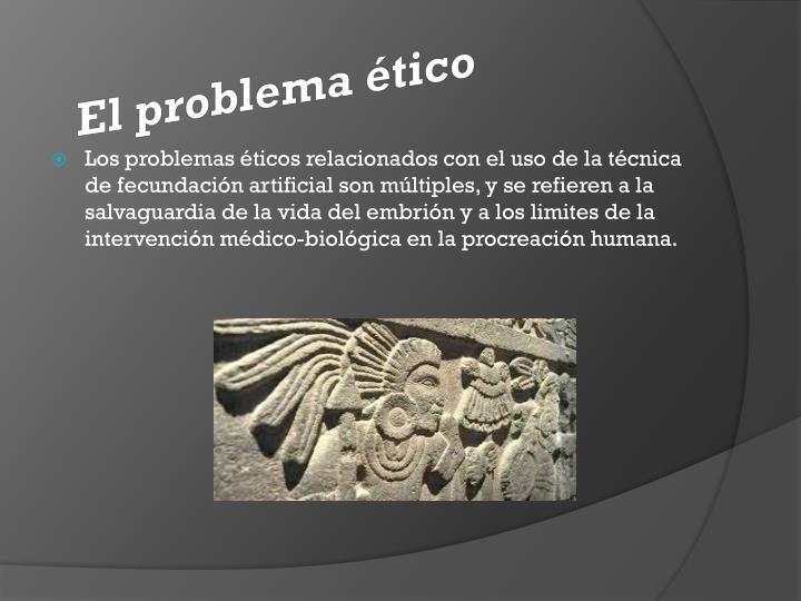 El problema ético