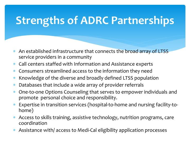 Strengths of ADRC Partnerships