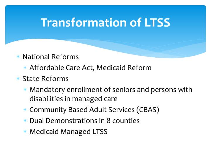 Transformation of LTSS