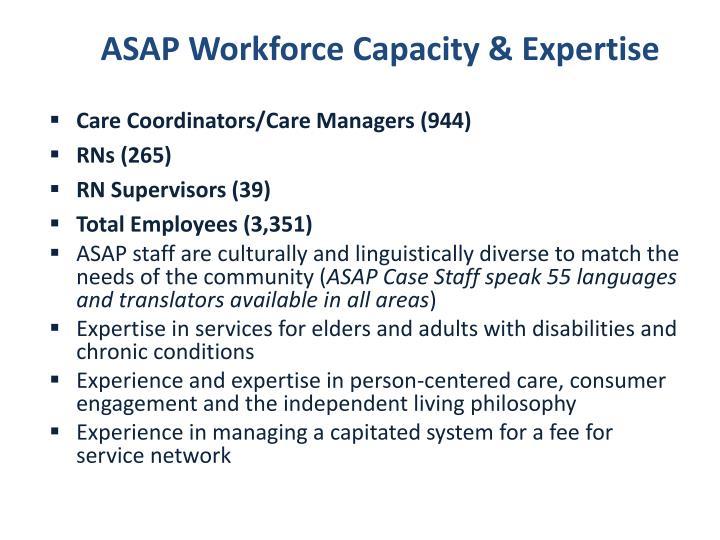ASAP Workforce Capacity & Expertise