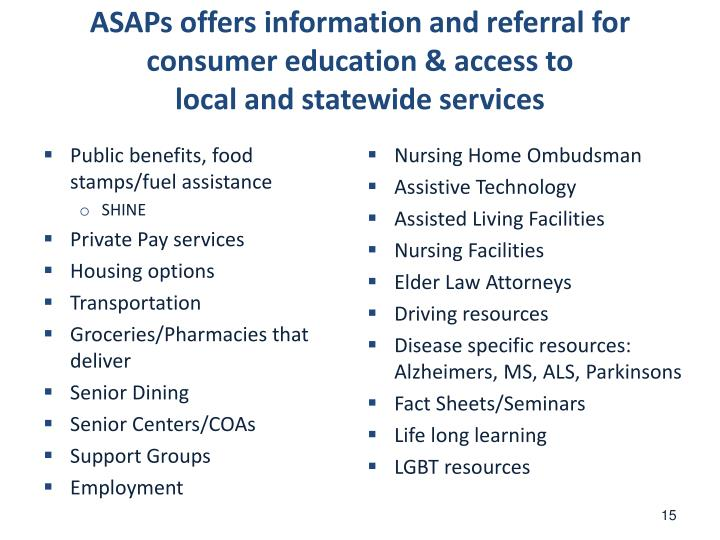 ASAPs offers information and referral