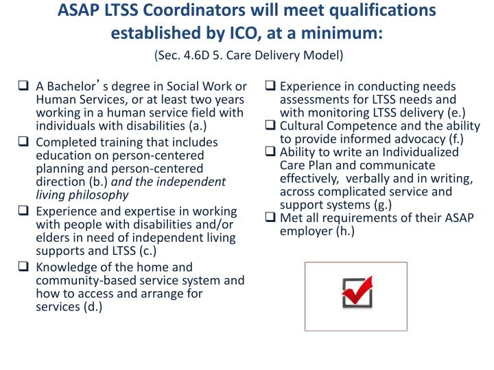ASAP LTSS Coordinators will meet qualifications