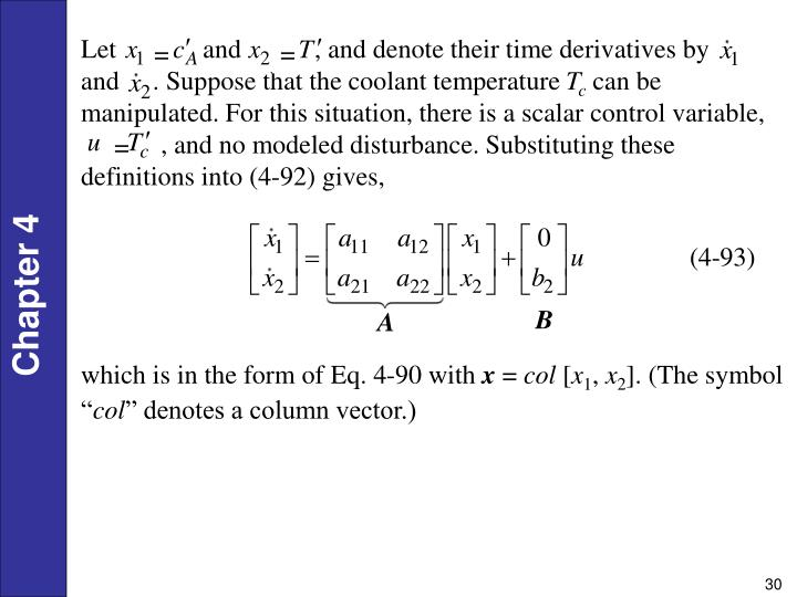Let             and           , and denote their time derivatives by       and     . Suppose that the coolant temperature