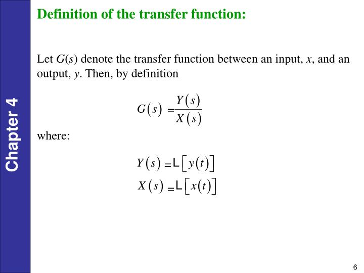 Definition of the transfer function: