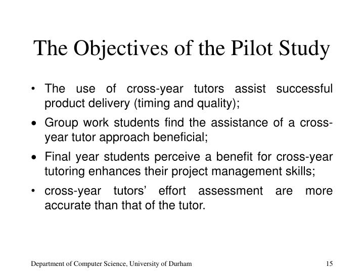 The Objectives of the Pilot Study