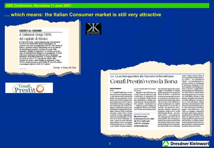 … which means: the Italian Consumer market is still very attractive