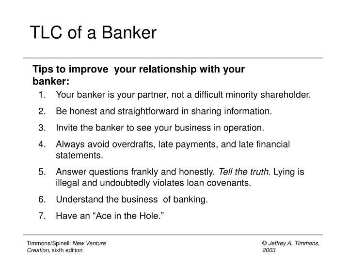 TLC of a Banker