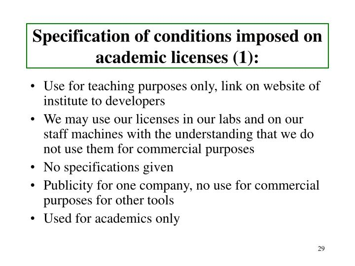 Specification of conditions imposed on academic licenses (1):