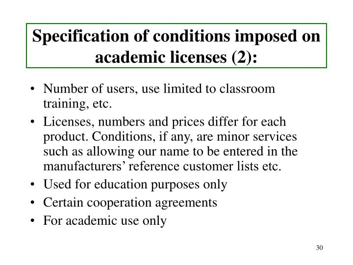 Specification of conditions imposed on academic licenses (2):