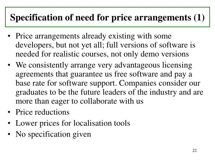 Specification of need for price arrangements (1)