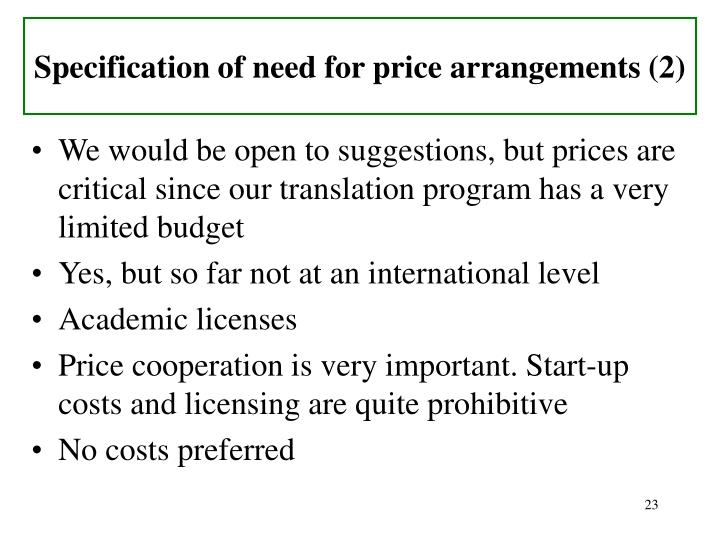 Specification of need for price arrangements (2)
