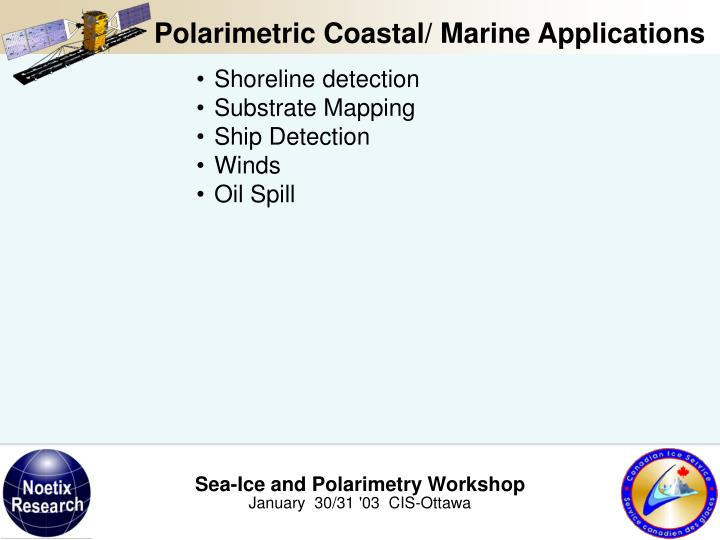 Polarimetric Coastal/ Marine Applications