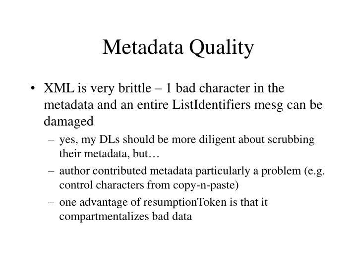 Metadata Quality